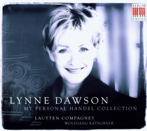 Lynne Dawson ~ My Personal Handel Collection
