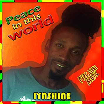 Peace In This World
