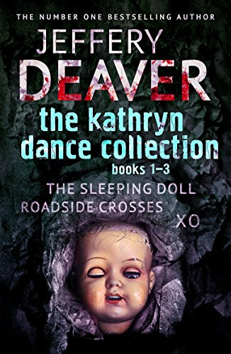 The Kathryn Dance Collection 1-3: The Sleeping Doll, Roadside Crosses, XO (English Edition)