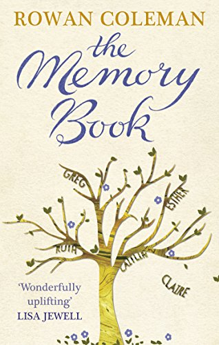 The Memory Book: A feel-good uplifting story about what we will do for love by [Rowan Coleman]