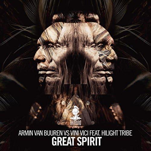 Armin van Buuren & Vini Vici feat. Hilight Tribe