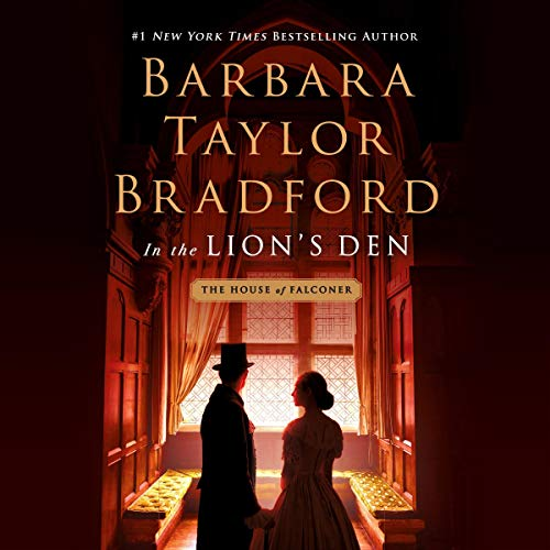 In the Lion's Den Audiobook By Barbara Taylor Bradford cover art