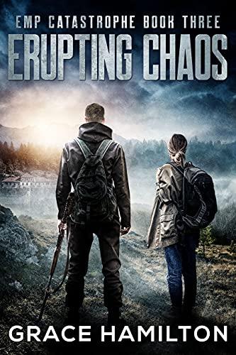 Erupting Chaos (EMP Catastrophe Book 3) (English Edition)
