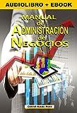 MANUAL DE ADMINISTRACIÓN DE NEGOCIOS: Comercio actual y nuevas tendencias mundiales (Manuales Promonet)