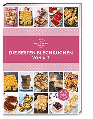 Die besten Blechkuchen von A–Z (A-Z Reihe)