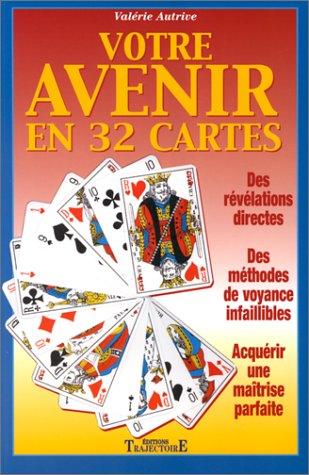 Votre avenir en 32 cartes