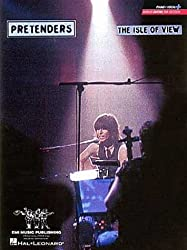 The Pretenders: The Isle of View