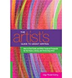 [(The Artist's Guide to Grant Writing: How to Find Funds and Write Foolproof Proposals)] [Author: Gigi Rosenberg] published on (February, 2011)