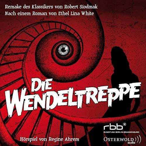 Die Wendeltreppe: 1 CD