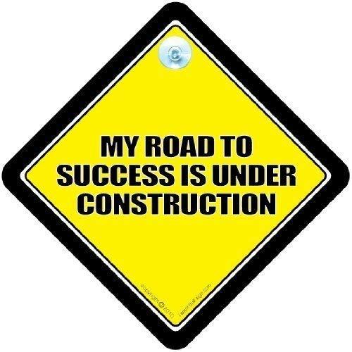 My Road To Success Under Construction, est de voiture Motif \