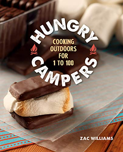 Hungry Campers: Cooking Outdoors for 1 to 100 (English Edition)
