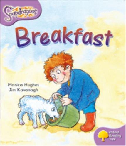 Oxford Reading Tree: Level 1+: Snapdragons: Breakfastの詳細を見る