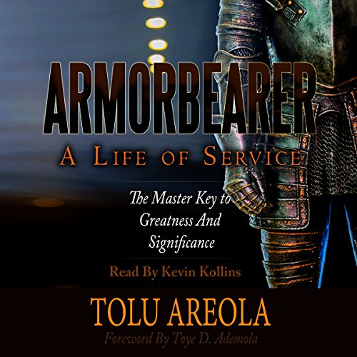 Armorbearer - A Life of Service audiobook cover art