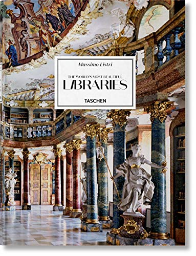 Massimo Listri. The World's Most Beautiful Libraries: LISTRI, LIBRARIES (Extra large)