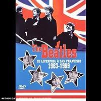 The Beatles : De Liverpool a San Francisco 1963 / 1969