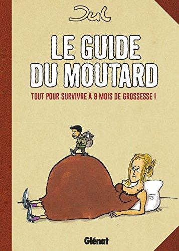 Le guide du moutard - NE (Humour)