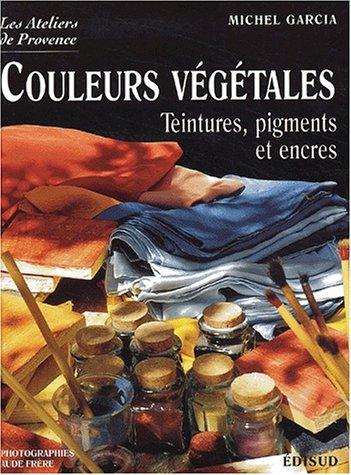 Couleurs végétales.