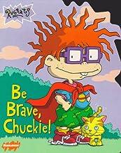 Be Brave, Chuckie! (Rugrats)