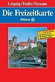 Die Freizeitkarte Allianz, Bl.59, Leipzig, Halle, Dessau -