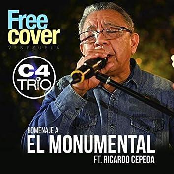 Homenaje a el Monumental (feat. Ricardo Cepeda, Alejandro Neg Barrera & Daniel Chompa Bracho)