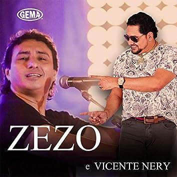 Zezo e Vicente Nery (Ao Vivo)