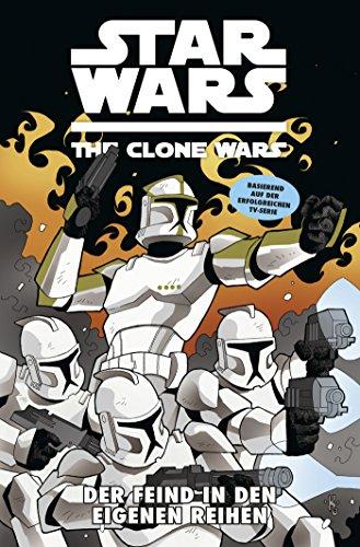 Star Wars - The Clone Wars, Band 12: Der Feind in den eigenen Reihen [Kindle Edition]