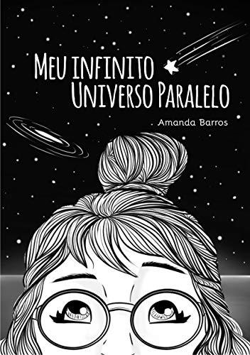 Meu infinito universo paralelo (Portuguese Edition)