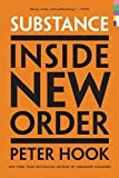 Substance: Inside New Order (English Edition)