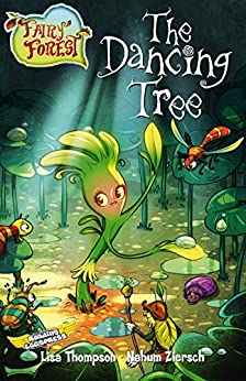 The Dancing Tree (Fairy Forest Book 5) by [Lisa Thompson, Reading Eggs, Nahum Ziersch]