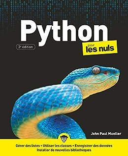 Python pour les nuls-Votre ressource unique sur tout ce qui concerne Python Grâce à sa flexibilité, Python est devenu l'un des langages de programmation les plus populaires au monde. Les développeurs utilisent Python dans le développement d'applications, le développement Web, la science des données, l'apprentissage automatique et même dans les cours de formation au codage. Il n'y a presque aucun type de projet que Python ne peut améliorer. De la création d'applications à la création de sites Web complexes en passant par le tri des données volumineuses, Python fournit un moyen de faire le travail. Python All-in-One For Dummies offre un point de départ pour ceux qui découvrent le codage en expliquant les bases de Python et en démontrant comment il est utilisé dans une variété d'applications. Couvre les bases de la langue Explique sa syntaxe grâce à une application dans des industries de haut niveau Montre comment Python peut être appliqué aux projets en entreprise Plonge dans des entreprises majeures telles que l'intelligence artificielle, l'informatique physique, l'apprentissage automatique, la robotique et l'analyse de données Ce livre est parfait pour tous ceux qui découvrent le codage ainsi que pour les codeurs expérimentés intéressés par l'ajout de Python à leur boîte à outils.