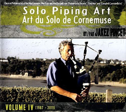 Jakez Pincet - Solo Piping Art Volume 4