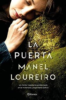 La Puerta (Autores Españoles e Iberoamericanos) PDF EPUB Gratis descargar completo