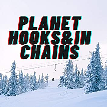 Planet hooks & in chains