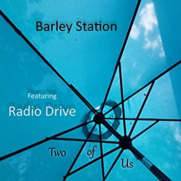 Two of Us (feat. Radio Drive)