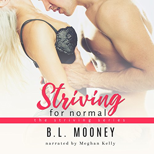 Striving for Normal: Striving Series Book 1