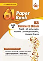 61 Sample PaperBank - Commerce Stream: ISC Class 11 for 2021 Examination (Model Specimen Papers) (Sample Papers)