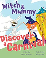 Witch and Mummy Discover a Carnival