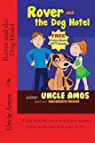 Rover and the Dog Hotel: Bedtime Stories Book For Children's Age 3-10. (Ebook About a dog) (Good night & Bedtime Children's Story Ebook Collection) by Uncle Amos (2013-11-02)