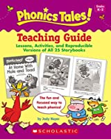 Phonics Tales: Teaching Guide, Grades K-2 0439884551 Book Cover