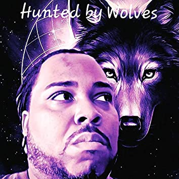 Hunted by Wolves