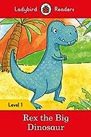 Rex the Dinosaur - Ladybird Readers Level 1 (Ladybird Readers, Level 1)