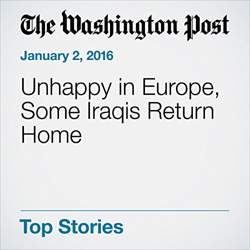 Unhappy in Europe, Some Iraqis Return Home cover art