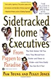 Sidetracked Home Executives(TM): From Pigpen to Paradise...