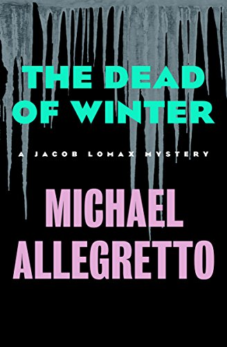 The Dead of Winter (The Jacob Lomax Mysteries Book 3) (English Edition)