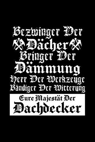 Eure Majestät Der Dachdecker: A5 (Handtaschenformat) Diabetes Tagebuch für 1 Jahr / 53 Wochen. Diabetiker Journal für Blutzuckerwerte mit ... Notizfeldern und Wochenzusammenfassung.