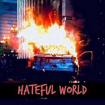 HATEFUL WORLD