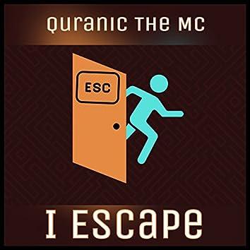 I Escape