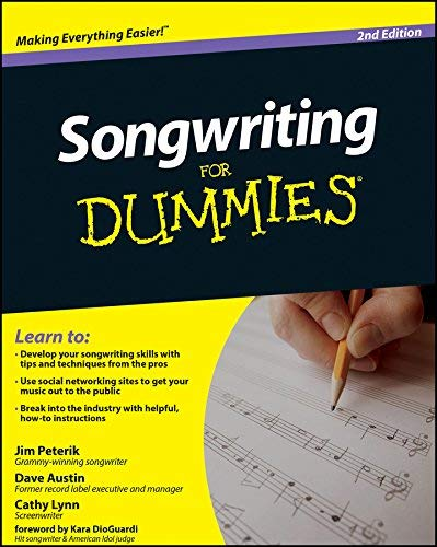 Dave Austin/Jim Peterik/Cathy Lynn: Songwriting For Dummies - 2nd Edition