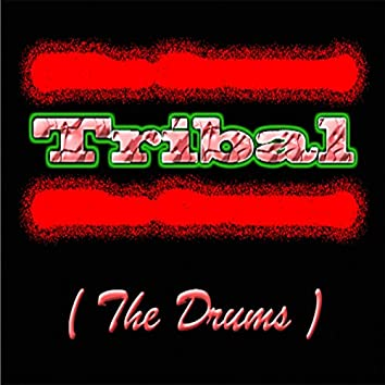 Tribal (The Drums)
