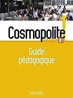 Cosmopolite: Guide pedagogique 1 + audio (tests) telechargeable